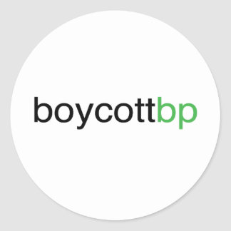 Boycott BP Classic Round Sticker