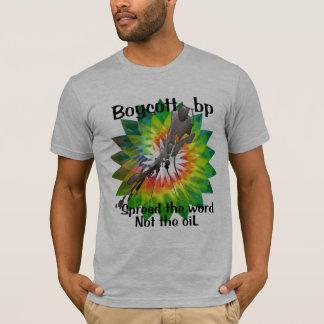 "Boycott bp t shirt ""spread the word"""