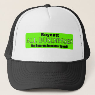 Boycott Companies that Suppress Freedom of Speech Trucker Hat