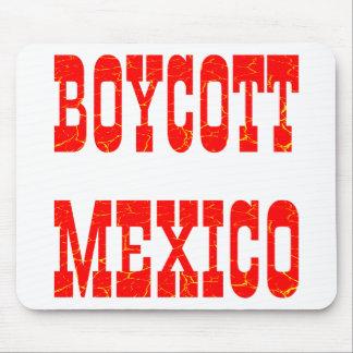 Boycott Mexico Mouse Pad