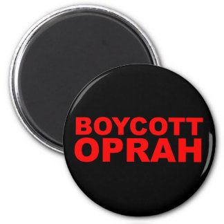 Boycott Oprah 2 Inch Round Magnet