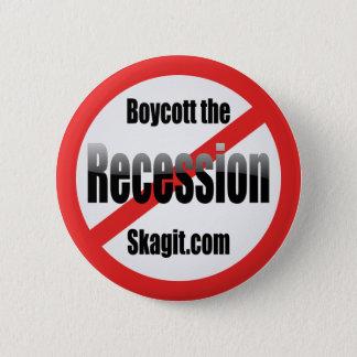 boycott-the-recession-skagit pinback button