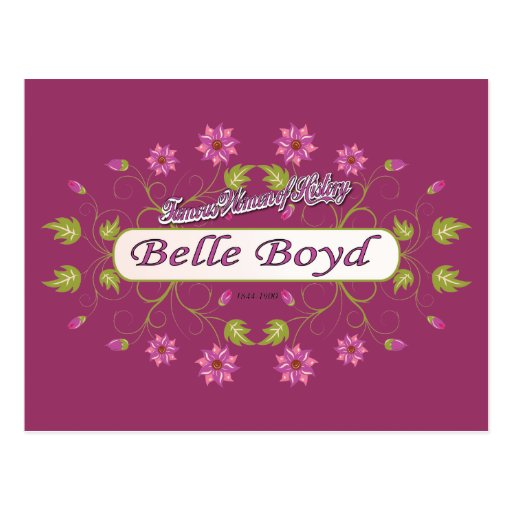 Boyd ~ Belle Boyd ~ Famous American Women Postcards