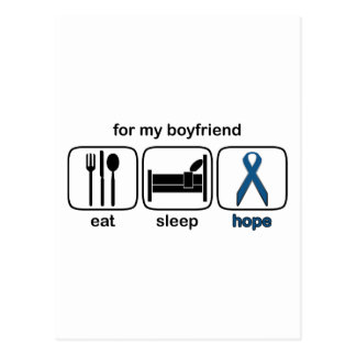 Boyfriend Eat Sleep Hope - Colon Cancer Postcard