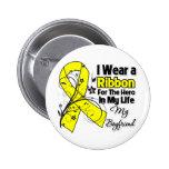 Boyfriend Hero in My Life Sarcoma 2 Inch Round Button