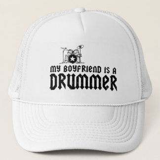Boyfriend is a Drummer Trucker Hat