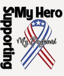Boyfriend - Military Supporting My Hero Tshirts