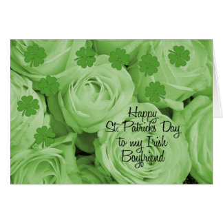 Boyfriend St. Patrick's Irish roses Card
