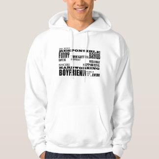 Boyfriends Best & Greatest Boyfriend : Qualities Hoodie