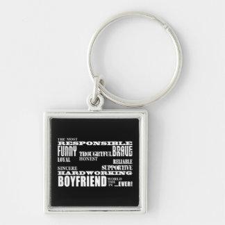 Boyfriends Best & Greatest Boyfriend : Qualities Keychain