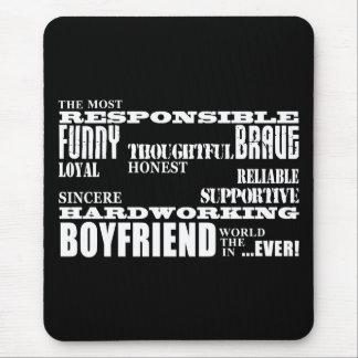 Boyfriends Best & Greatest Boyfriend : Qualities Mouse Pad