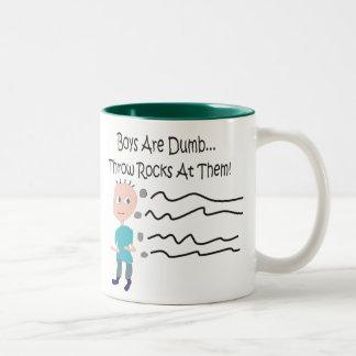 Boys are Dumb Throw Rocks At Them Mugs