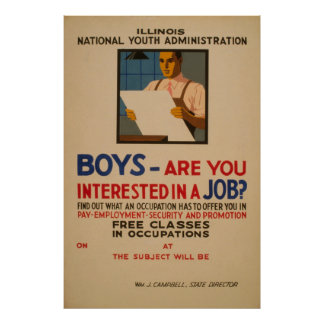 Boys - Are You Interested In A Job Vintage WPA Poster