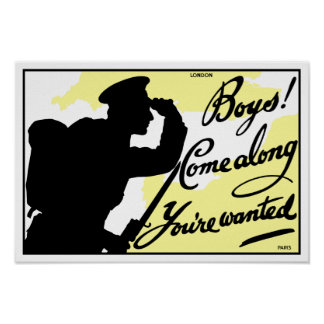 Boys! Come Along You're Wanted -- British WWI Poster