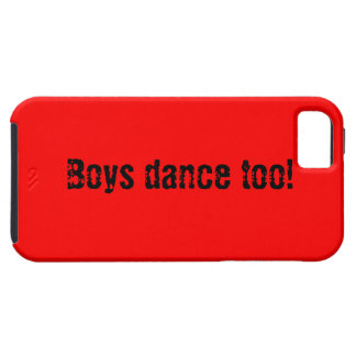 Boys Dance Too! iPhone SE/5/5s Case