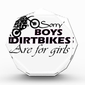 boy's dirt bikes are for girls acrylic award