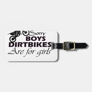 boy's dirt bikes are for girls bag tag