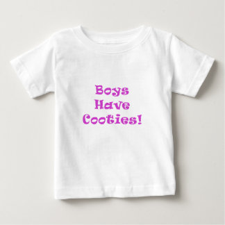 Boys Have Cooties Infant T-shirt