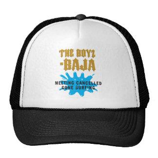 Boys In Baja - Gone Surfing-Meeting Cancelled Trucker Hat