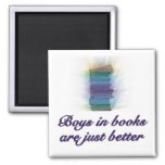 BOYS IN BOOKS ARE JUST BETTER 2 INCH SQUARE MAGNET