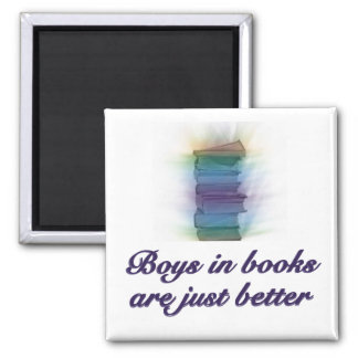 BOYS IN BOOKS ARE JUST BETTER MAGNETS