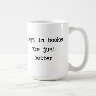 Boys in Books are Just Better Mug