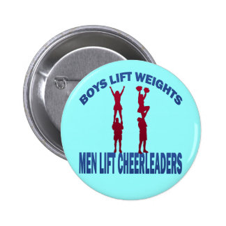 BOYS LIFT WEIGHTS MEN LIFT CHEERLEADERS BUTTON