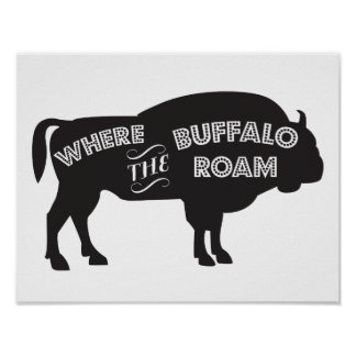Boy's Room Poster, Where the Buffalo Roam, Western Poster