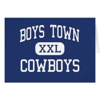 Boys Town - Cowboys - High - Boys Town Nebraska Card