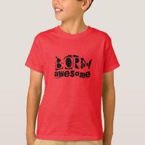 "Boys Tshirt ""Born Awesome"""
