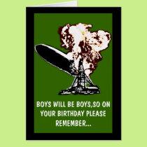Boys will be boys birthday card
