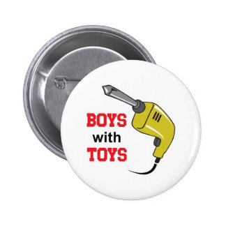 BOYS WITH TOYS BUTTON