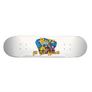 Boyz In Da Hood Skateboard