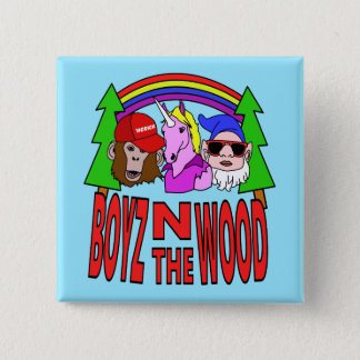 Boyz In The Wood Button