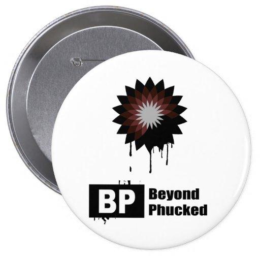 BP = BEYOND PHUCKED 4 INCH ROUND BUTTON