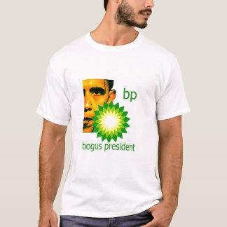 bp Bogus President T-Shirt