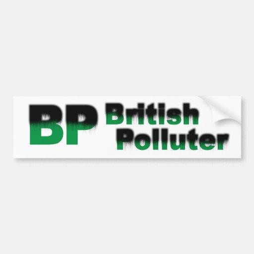 BP: British Polluter Car Bumper Sticker