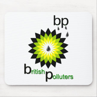 BP: British Polluters Mouse Pad