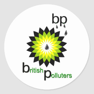 BP: British Polluters Stickers