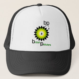 BP: British Polluters Trucker Hat