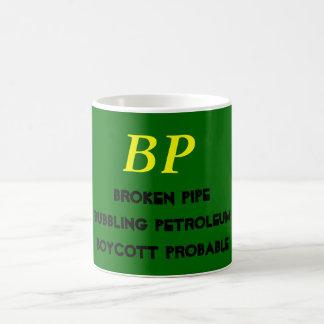 BP, Broken PipeBubbling PetroleumBoycott Probable Coffee Mug