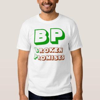 BP Broken Promises Shirt
