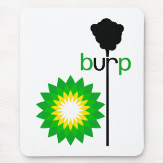 BP Burps Mouse Pad