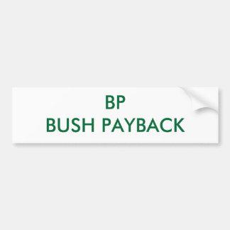 BP BUSH PAYBACK BUMPER STICKER