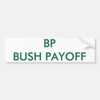 BP BUSH PAYBACK CAR BUMPER STICKER