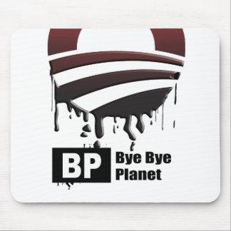BP = BYE BYE PLANET MOUSE PAD