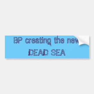 BP creating the new DEAD SEA Car Bumper Sticker