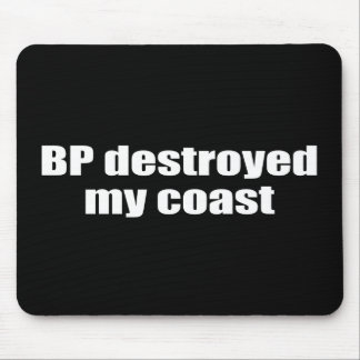 BP DESTROYED MY COAST MOUSE PAD