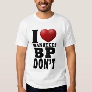 Bp dont like manatees T-Shirt