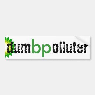 bp - dumb polluter bumper stickers